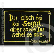 184 best ländle images on sayings bavaria and - Schwäbisch Sprüche