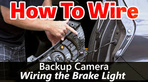 back up camera wiring how to wire to the brake light youtube