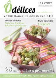 cuisiner le magazine magazine de cuisine odelices n 23 printemps 2016 ôdélices