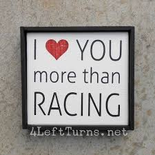 Love Home Decor Sign by Racing Motorsports Themed Wood Signs For Home Decor 4 Left Turns