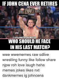 Funny John Cena Memes - if john cena ever retires twitter who should he face in his last