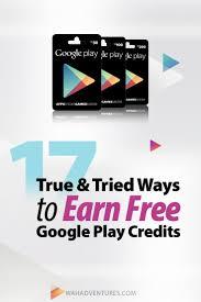 top 17 legitimate ways to earn free google play money