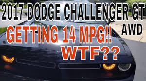 dodge challenger 2012 mpg 2017 dodge challenger gt awd 14 mpg whattt