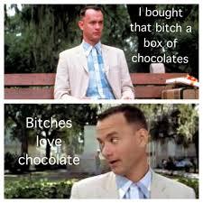 Bitches Love Meme - bitches love chocolate meme by scodyb92 memedroid