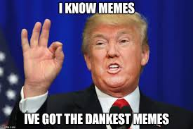 I Know Memes - donald trump on dank memes imgflip