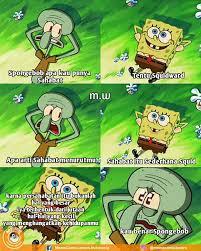 Meme Comic Indonesia Spongebob - kalau menurut kalian sahabat itu seperti meme comic lovers