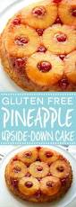 gluten free pineapple upside down cake what the fork