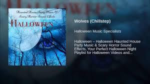 wolves chillstep youtube