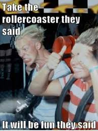 Roller Coaster Meme - roller coaster ride air funny ride wind funny pinterest