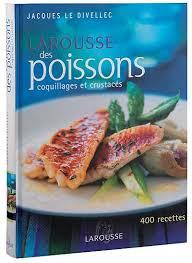 cuisine larousse mes livres de cuisine larousse nourrir corps et esprit
