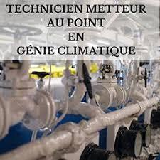 bureau d ude g ie climatique technicien metteur au point en genie climatique bureau d étude interim