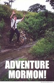 Adventure Meme - adventure mormon weknowmemes
