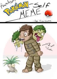 Random Meme Generator - random pokemon self meme by aiynsedai on deviantart