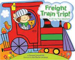 freight train trip book by susanna leonard hill ana martín