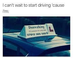 Driving School Meme - dunwalking driving school