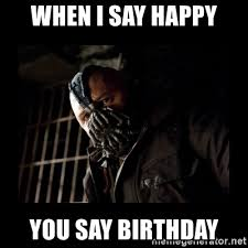 Happy Birthday Batman Meme - happy birthday bane school of bane bane sings happy birthday lego