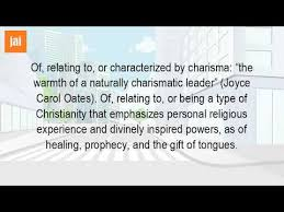 what is the meaning of the word charismatic