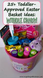 easter baskets for toddlers toddler approved easter basket ideas no candy no getting