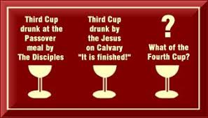 four cups passover part 7 the third and fourth cups of passover