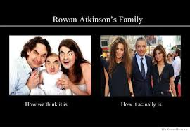 Family Memes - rowan atkinson s family how we think it is vs how it actually is