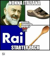 Sm Meme - nonnaitaliana nasce orour sm rai starter pack si meme on esmemes com