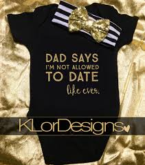 baby onesie funny baby onesie dad says i am not allowed to