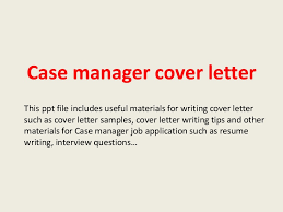 Sample Resume Case Manager by Sensational Case Manager Cover Letter 11 Sample Cv Resume Ideas