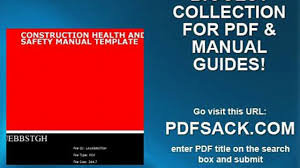 construction health and safety manual template video dailymotion