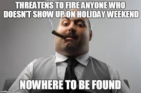 Boss Meme - scumbag boss memes imgflip