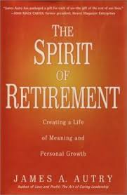 nonfiction book review the spirit of retirement creating a of