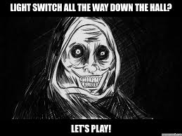 Shadowlurker Meme - switch all the way down the hall