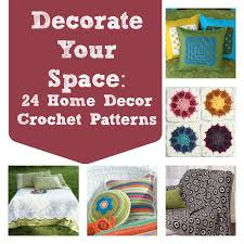 home decor patterns decorate your space 24 home decor crochet patterns stitch and