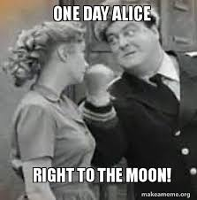 Alice Meme - one day alice right to the moon make a meme