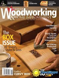 Canadian Woodworking Magazine Forum by Canadian Woodworking Magazine Download Mary Emerick Blog