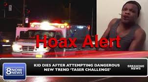Challenge Hoax Hoax Did Not Die After Attempting Taser Challenger Lead