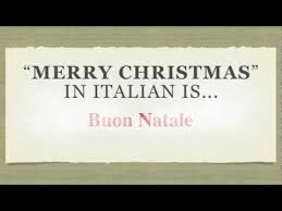 how to say merry in italian buon natale