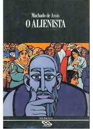 O Alienista, de Machado de Assis