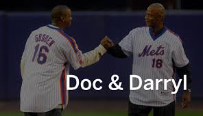 The Doc And Darryl Mets - ex mets dwight gooden darryl strawberry s q a 10 things we learned