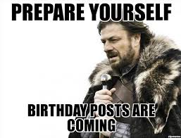 Walking Dead Birthday Meme - imminent prepare yourself birthday posts are coming weknowmemes