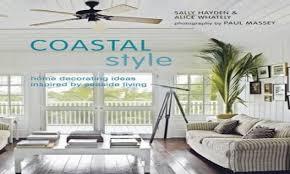 coastal home decorating seaside coastal style decorating ideas