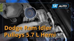 2004 dodge ram 5 7 hemi horsepower how to install replace idler pulleys 2004 08 dodge ram 5 7l hemi