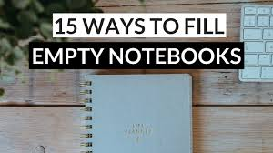 what to do with an ways to fill your notebooks what to do with empty notebooks