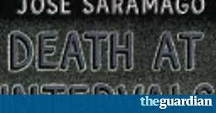 Blindness Jose Saramago Summary Review Death At Intervals By José Saramago Books The Guardian