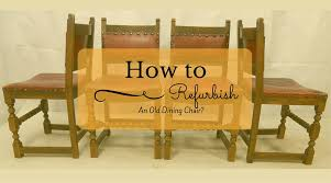 Chair Upholstery Sydney How To Refurbish An Old Dining Chair Authentic Upholstery
