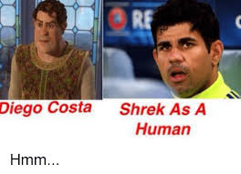 Diego Costa Meme - diego costa shrek as a human hmm diego costa meme on esmemes com