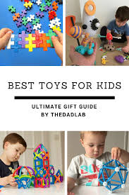 best toys for children ultimate toy guide for christmas 2017