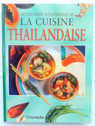 cuisine thaï pour débutants thaîlande le festin de babette