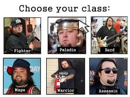 Chumlee Meme - chumlee choose your class know your meme