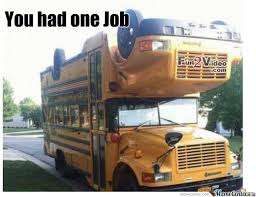 School Bus Meme - what the hell school bus by canadiantroll101 meme center