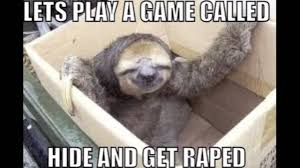 Angry Sloth Meme - chasing shadows sloth rape remix youtube
